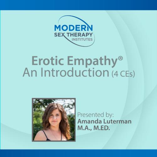 Erotic Empathy with Amanda Luterman, M.A. M.Ed.